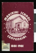 Image of The Makikihi School centennial: 1881-1981 - Bleeker, Kristine J