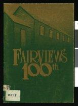Image of Fairview's 100th : Fairview School centennial 1882-1982   -