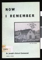 Image of Now I remember : centennial history of St Joseph's School, Temuka - Hayes, Mick