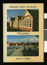 Image of Timaru West School : 75th jubilee 1914-1989 -