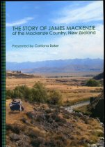 Image of The story of James Mackenzie of the Mackenzie country, New Zealand - Baker, Catriona