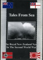 Image of Tales from sea : the Royal New Zealand Navy in the Second World War  - Hopkins, G F (ed.)