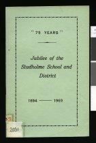 "Image of ""75 years"" : Jubilee Studholme School and District 1894 - 1969 - Foley, John"