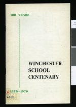 Image of Winchester School Centenary : 100 years 1870-1970 -