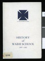 Image of History of Waihi School 1907-1982 - Collins, John