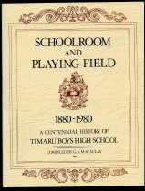 Image of Schoolroom and playing field, 1880-1890 : a centennial history of the Timaru Boys High School - Macaulay, G A (ed.)