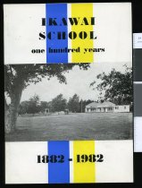 Image of Ikawai School: one hundred years 1882-1982 - Durrant, Helen