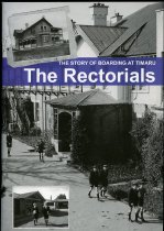Image of The Rectorials : the story of boarding at Timaru Boys' High - Shaw, Alon