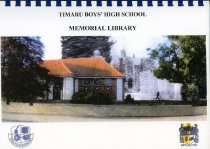 Image of Timaru Boys' High School Memorial Library 1917-2007 - Petrie, Brian (ed,)