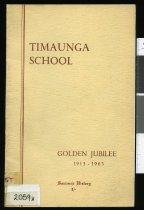 Image of Timaunga School golden jubilee, 1913-1963 : souvenir history - Dale, R W