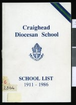 Image of Craighead Diocesan School : school list, 1911-1986 - Batchelor, Wendy (ed.)