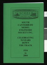 Image of South Canterbury Models Engineers Society Inc : Celebrating 70 years down the track 1934 to 2004 - Davidson, Rosalene