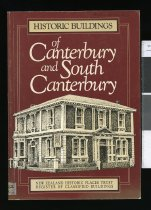 Image of Historic buildings of Canterbury and South Canterbury : a register of classified buildings - Cattell, John.