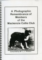 Image of A photographic remembrance of members of the Mackenzie Collie Club - Waters, Les J