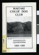 Image of Waitaki Collie Dog Club : Centennial 1885-1985 - Whalan, W J
