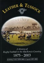 Image of Leather & tussock : A history of rugby football in the Mackenzie Country 1875-2003: including cricket (1870-2003) & squash (1978-2003) - Button, John
