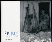 Image of The spirit of mountaineering.  Volume 1: the Jack Adamson story - Hobbs, Mary