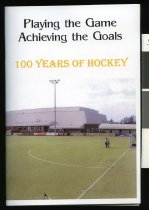 Image of Playing the game achieving the goals : a centennial history 1907-2007 - Bowden, Rex