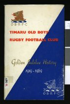Image of Timaru Old Boys' Rugby Football Club : golden jubilee history, 1919-1969  - Clemens, Jack