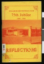 Image of Reflections : 75th jubilee Zingari Rugby Football Club 1906-1981                                                                                                                         - Wood, Dave H