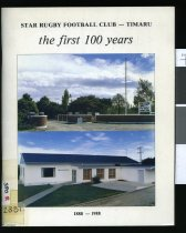 Star Rugby Football Club, Timaru : the first 100 years, 1888-1988.