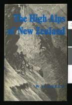Image of The high Alps of New Zealand : or a trip to the glaciers of the antipodes with an ascent of Mount Cook - Green, William Spotswood