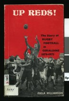 Image of Up reds! : a story of rugby football in Geraldine, 1878-1973  - Williamson, Eulla