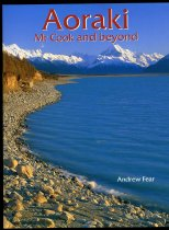 Image of Aoraki : Mount Cook and beyond - Fear, Andrew