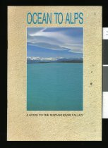 Image of Ocean to alps : a guide to the Waitaki River Valley  - Grigg, Elaine