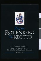 Image of From Rotenburg to rector : the life and career of Mervyn Ansley Bull ED, MSc, BCom, soldier, teacher, churchman - Shaw, Alon, 1933-