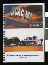Image of SCAC 60! : a record of the South Canterbury Aero Club and some of its personalities 1946-2006 - Drake, D E