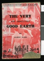 Image of The very and absolutely good earth - Ward, Gilbert