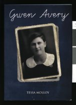Image of Gwen Avery, teacher : a mark upon her generation - Molloy, Tessa