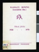 Image of Waimate Boxing Association (Inc) : fiftieth jubilee 1928-1978, anniversary programme -