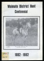 Image of Waimate District Hunt Centennial 1882-1982 -