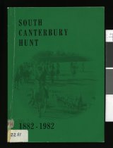 Image of South Canterbury Hunt : a centennial history 1882-1982 - Kerr, A C