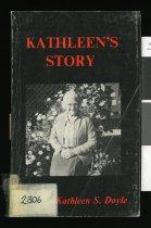 Image of Kathleen's story - Doyle, Kathleen Stella, 1898-