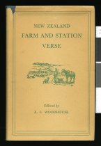Image of New Zealand farm and station verse 1850 - 1950 - Woodhouse, A E (Airini Elizabeth), 1896-