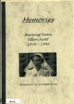 Image of Memories : nursing years, Ellen Scott 1934-1946 - Skelton, Ellen Jessie
