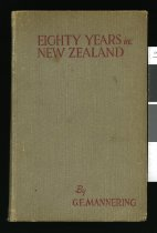 Image of Eighty years in New Zealand : embracing Fifty years of New Zealand fishing - Mannering, George Edward