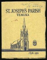 Image of St. Joseph's Parish, Temuka, South Canterbury, 1876-1951 : being an account of seventy-five years' development of the parish. - Cahill, Patrick Power