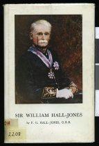 Image of Sir William Hall-Jones, the last of the old liberals  - Hall-Jones, Frederick George