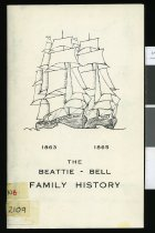 Image of The Beattie-Bell family history, 1863, 1865. - Bell, John