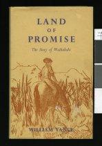 Image of Land of promise : the story of Waikakahi  - Vance, William