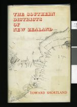 Image of The southern districts of New Zealand : a journal, with passing notices of the customs of the aborigines - Shortland, Edward, 1812-1893