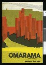 Image of Omarama, place of light, and early Waitaki Valley  - Aubrey, Marion