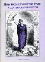 Image of How women won the vote : a Canterbury perspective  - Lovell-Smith, Margaret.