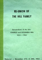 Image of Re-Union of the Hill Family : Descendants of the late Charles and Rosanna Hill 1855-1965                                                                                                                         -