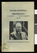 """Image of David Stowell, """"Brompton"""", St. Andrews, South Canterbury, 1849-1937 : an early South Canterbury settler  - Thompson, Myrtle"""