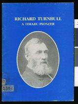 Image of Richard Turnbull : a Timaru pioneer      - Turnbull, Philip